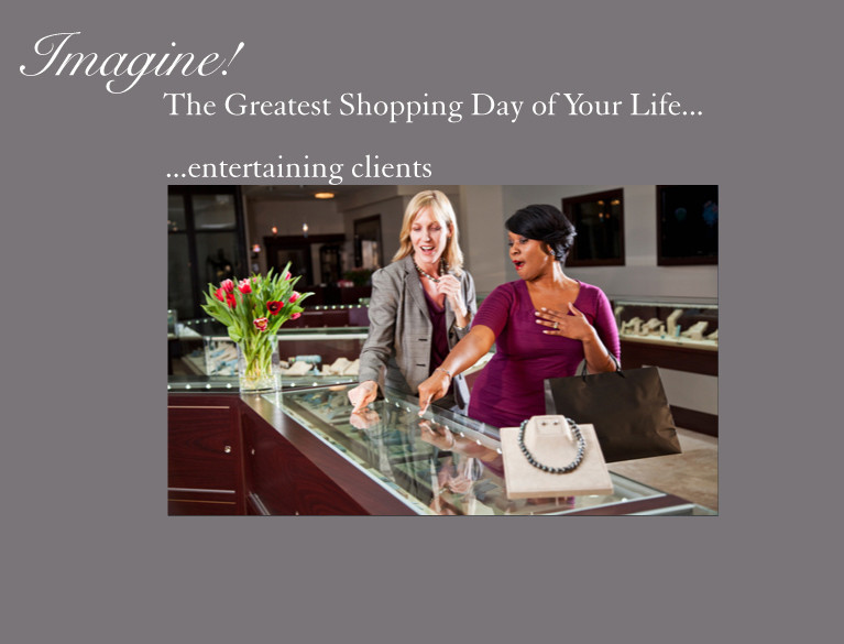 The greatest shopping day of your life shop and entertain clients
